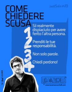 Come chiedere scusa | Luca Mazzucchelli